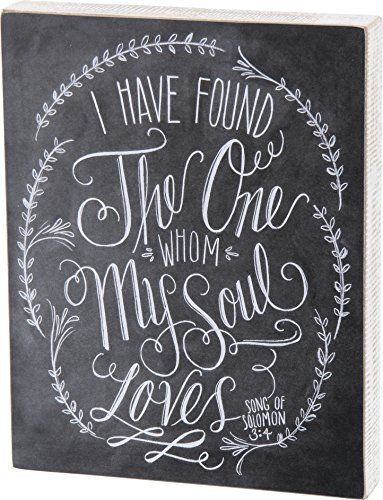 Primitives by Kathy I Have Found The One Whom My Soul Loves Chalk Sign ()