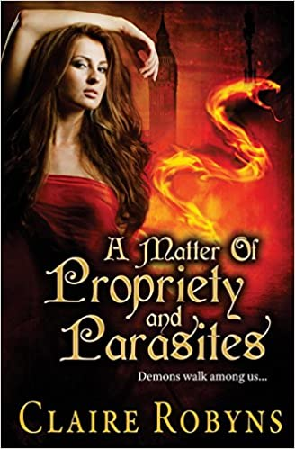 Book A Matter of Propriety and Parasites: Volume 2 (Dark Matters)