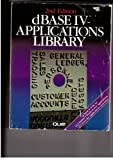 dBASE IV Applications Library, Thomas W. Carlton and David W. Solomon, 088022357X