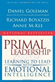 img - for Primal Leadership: Learning to Lead with Emotional Intelligence by Goleman, Daniel, Boyatzis, Richard E., McKee, Annie(January 1, 2004) Paperback book / textbook / text book