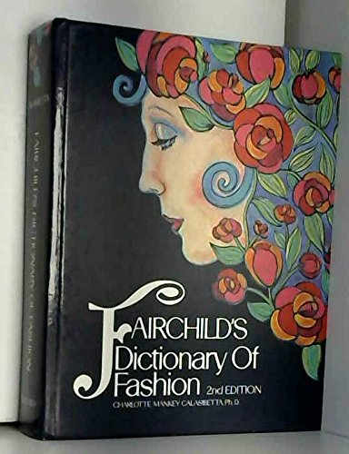 Pdf fairchild s dictionary of fashion download full online by pdf fairchild s dictionary of fashion download full online by charlotte mankey calasibetta free book u6n36k8n0l1 fandeluxe Gallery
