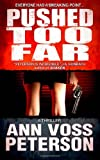 Pushed Too Far, Ann Peterson, 1475148755