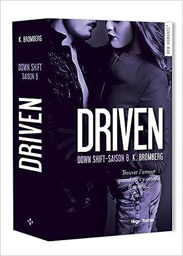 Driven (8) : Down shift