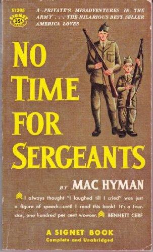 No time for sergeants, Hyman, Mac