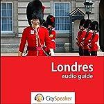 Londres (Audio Guide CitySpeaker)   Marlène Duroux,Olivier Maisonneuve