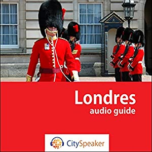 Londres (Audio Guide CitySpeaker) | Livre audio