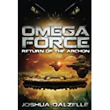 Omega Force: Return of the Archon (Volume 5)