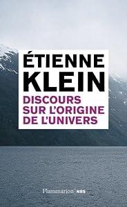 vignette de 'Discours sur l'origine de l'univers (Etienne Klein)'
