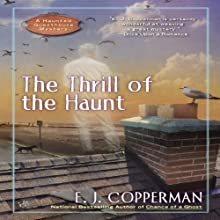 The Thrill of the Haunt: A Haunted Guesthouse Mystery Audiobook by E. J. Copperman Narrated by Amanda Ronconi