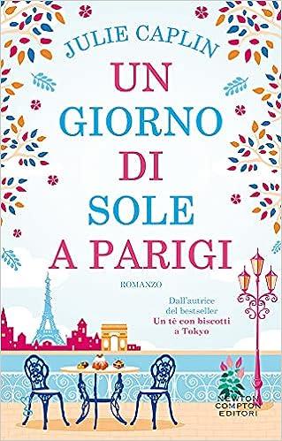 Un giorno di sole a Parigi - Caplin, Julie - Libri - Amazon.it