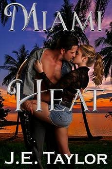 Miami Heat by [Taylor, J.E.]