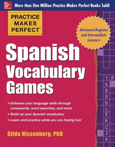 Practice Makes Perfect Spanish Vocabulary Games (Practice Makes Perfect Series)