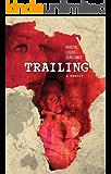 Trailing: A Memoir