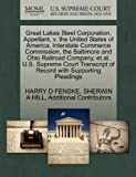 Great Lakes Steel Corporation, Appellant, V. the United States of America, Interstate Commerce Commission, the Baltimore and Ohio Railroad Company, Et, Harry D. Fenske and Sherwin A. HILL, 127034661X