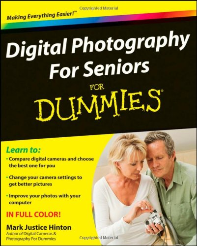 Download Digital Photography For Seniors For Dummies book