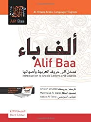 Alif Baa Introduction to Arabic Letters and Sounds (Third Edition, with DVD) by Kristen Brustad, Mahmoud Al-Batal, Abbas Al-Tonsi (2010) Paperback