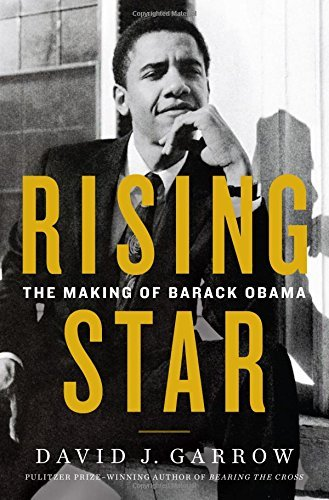 Image of Rising Star: The Making of Barack Obama