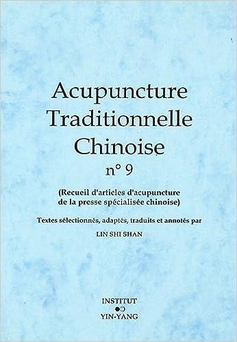 En ligne téléchargement Acupuncture traditionnelle chinoise n° 9 pdf