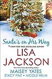Santa's on His Way by  Lisa Jackson in stock, buy online here