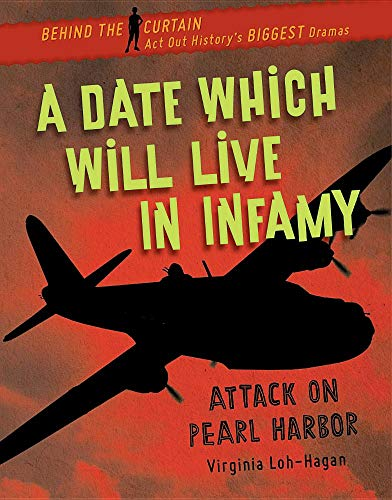 A Date Which Will Live in Infamy: Attack on Pearl Harbor (Behind the Curtain)