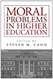 img - for Moral Problems in Higher Education book / textbook / text book