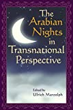 img - for The Arabian Nights in Transnational Perspective (Series in Fairy-Tale Studies) book / textbook / text book