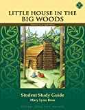 Little House in the Big Woods, Student Study Guide