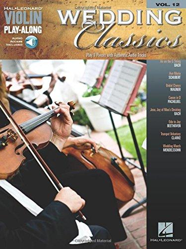 Wedding Classics: Violin Play-Along Volume 12 (Hal-leonard Violin Play-along)