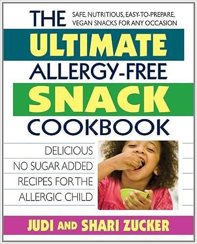 Ebook téléchargement gratuit francaisThe Ultimate Allergy-Free Snack Cookbook: Delicious No-Sugar-Added Recipes for the Allergic Child by Judi Zucker en français PDF ePub B007RNHCOU