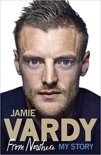 Amazon jamie vardy from nowhere my story 9781785034824 amazon jamie vardy from nowhere my story 9781785034824 jamie vardy books fandeluxe Images
