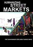 Humanizing Street Markets
