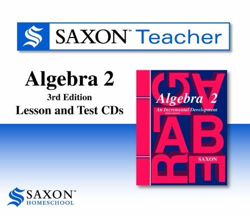 Saxon Teacher Algebra 2: Lesson and Test CDs, 3rd edition (Homeschool) by Brand: Harcourt Education