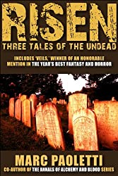 Risen: Three Tales of the Undead (English Edition)