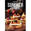 The Endless Summer Cookbook: Summer Recipes for Casual Summer Dining