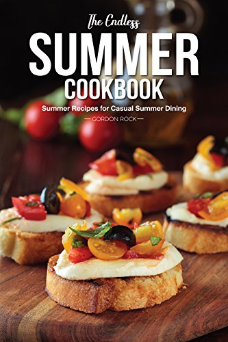 The Endless Summer Cookbook: Summer Recipes for Casual Summer Dining (Beef Savory Rolls)