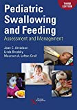 img - for Pediatric Swallowing and Feeding: Assessment and Management, Third Edition book / textbook / text book