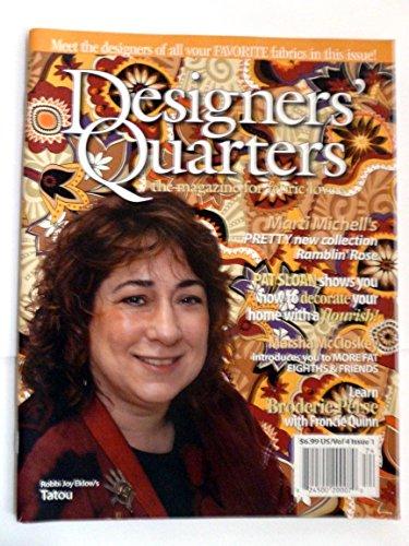 Designers' Quarters Winter 2007 Vol 4 Issue (Designers Quarters Magazine)