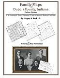 Family Maps of Dubois County, Indiana