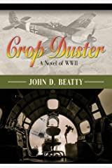 Crop Duster: A Novel of World War Two Paperback