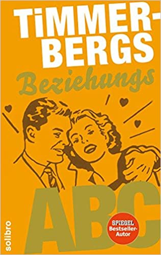 Timmerbergs Single-ABC / Timmerbergs Beziehungs-ABC