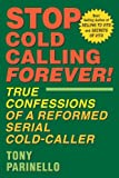 Stop Cold Calling Forever