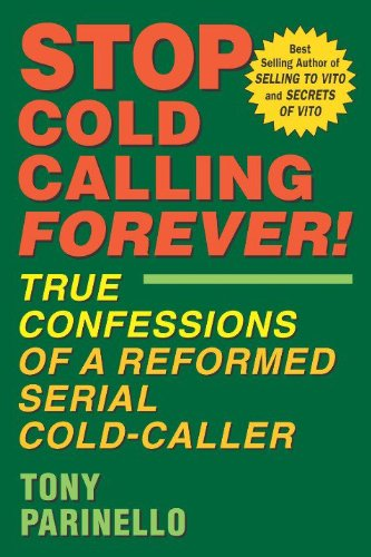 Stop Cold Calling Forever pdf epub