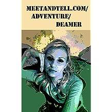 meetandtell.com/adventure/deamer