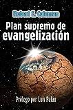 Plan Supremo de Evangelizacion, Robert E. Coleman, 0311138160