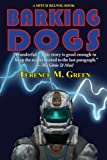 Front cover for the book Barking Dogs by Terence M. Green