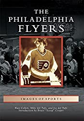 Philadelphia Flyers, The (Images of Sports)