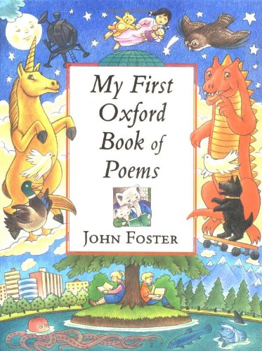 My First Oxford Book of Poems - Oxford First