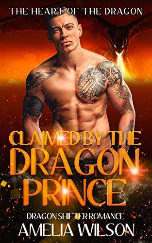 Claimed by the Dragon Prince: Dragon Shifter Romance (The Fate of the Dragons Series)