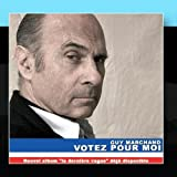 Votez Pour Moi by Guy Marchand