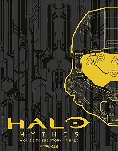 Halo Mythos: A Guide to the Story of Halo from Bloomsbury USA